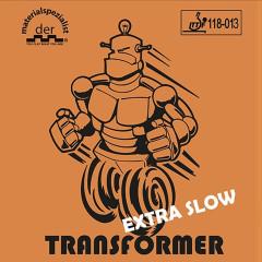 Der Materialspezialist Belag Transformer Extra Slow
